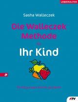 Produktcover: Die Walleczek-Methode für Ihr Kind
