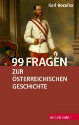 Produktcover: 99 Fragen zur österreichischen Geschichte