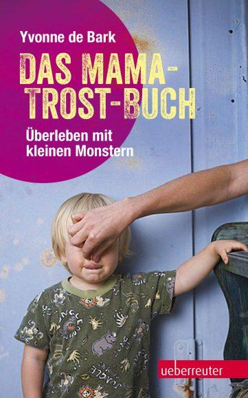 Produktcover: Das Mama-Trost-Buch
