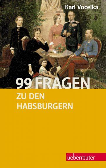 Produktcover: 99 Fragen zu den Habsburgern