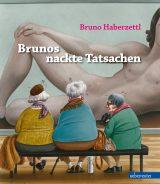 Produktcover: Brunos nackte Tatsachen
