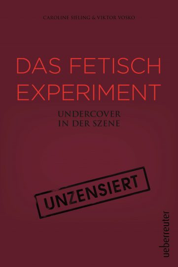 Produktcover: Das Fetisch-Experiment