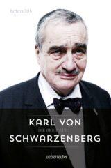 Produktcover: Karl von Schwarzenberg - Die Biografie
