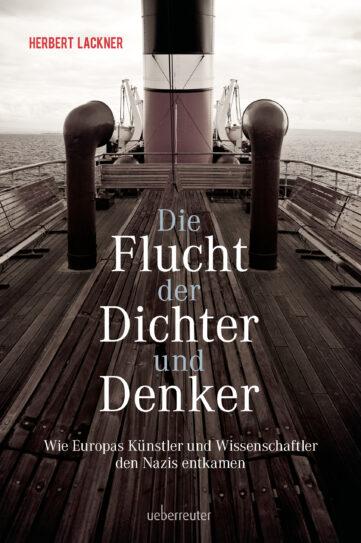 Produktcover: Die Flucht der Dichter und Denker