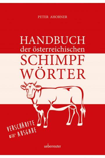Produktcover: Handbuch der österreichischen Schimpfwörter