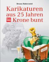 Produktcover: Karikaturen aus 25 Jahren Krone bunt