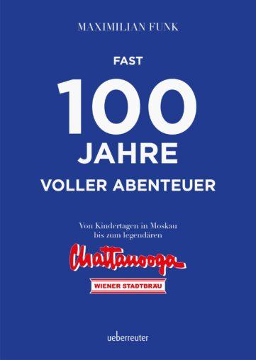 Produktcover: Fast 100 Jahre voller Abenteuer