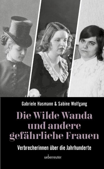 Produktcover: Die wilde Wanda und andere gefährliche Frauen