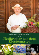 Produktcover: Kräuterpfarrer Benedikt: Heilkräuter aus dem Klostergarten