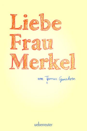 Produktcover: Liebe Frau Merkel