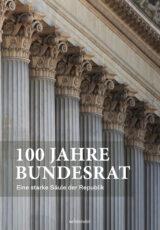 Produktcover: 100 Jahre Bundesrat