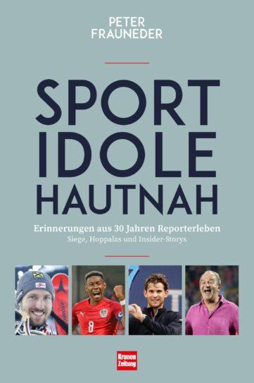 Produktcover: Sportidole hautnah - Erinnerungen aus 30 Jahren Reporter-Leben
