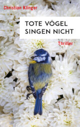 Produktcover: Tote Vögel singen nicht